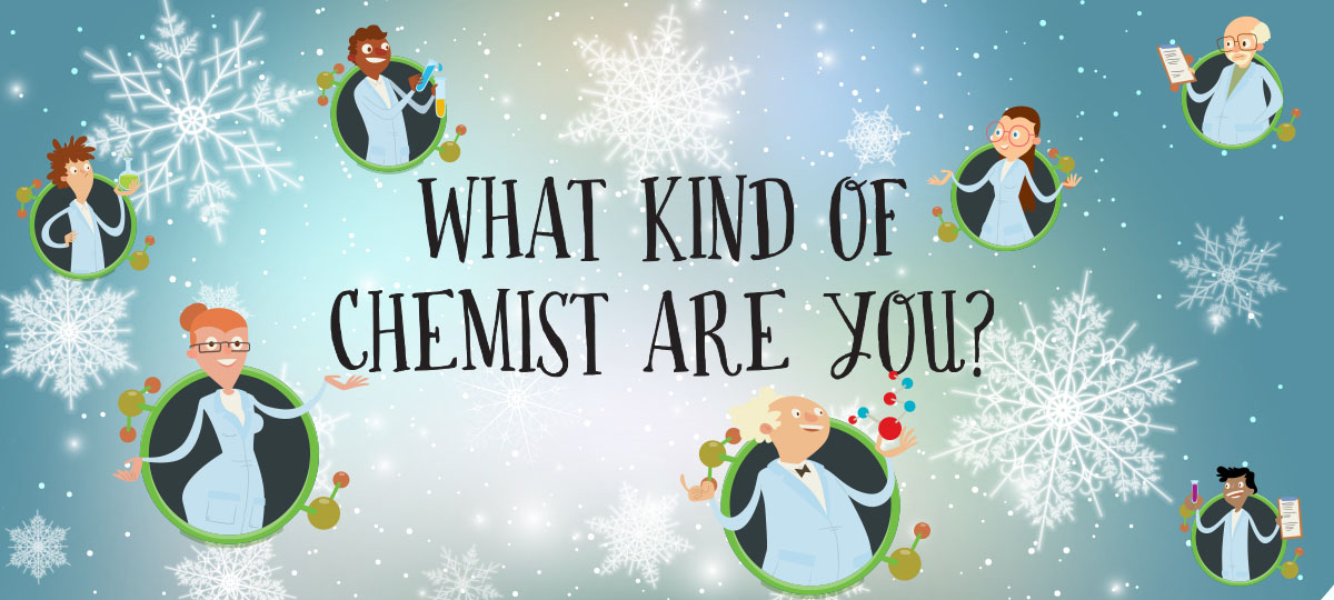 What Type of Chemist Are You?